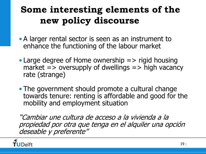 Some interesting elements of the new policy discourse