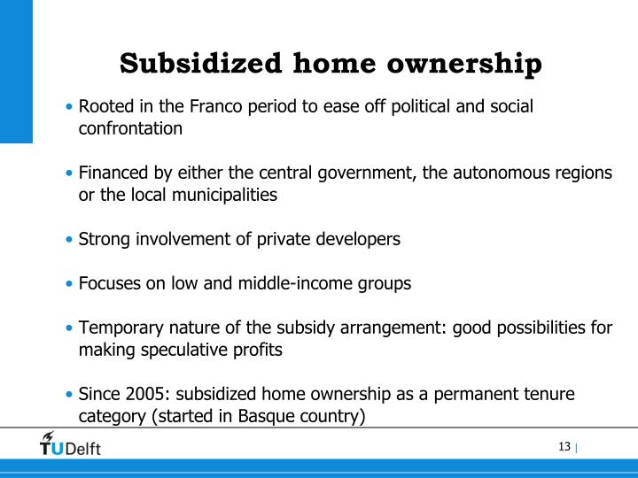 Subsidized home ownership