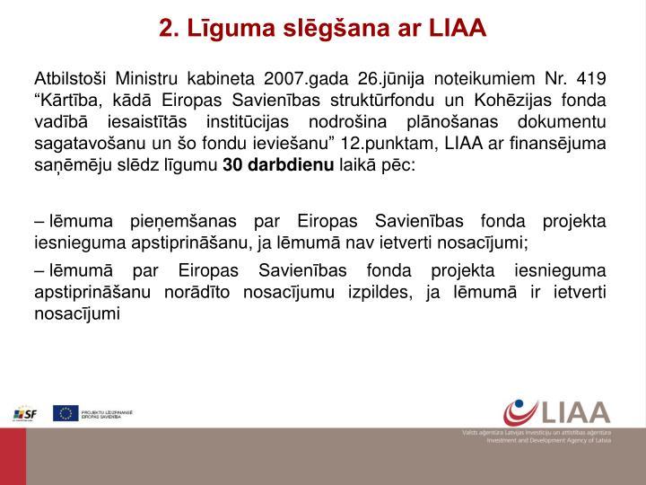 2. Līguma slēgšana ar LIAA