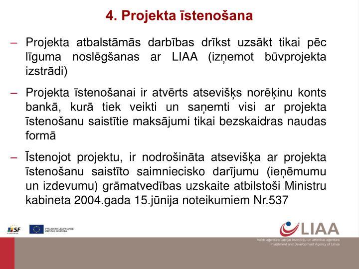4. Projekta īstenošana