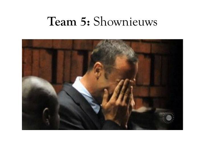 Team 5: