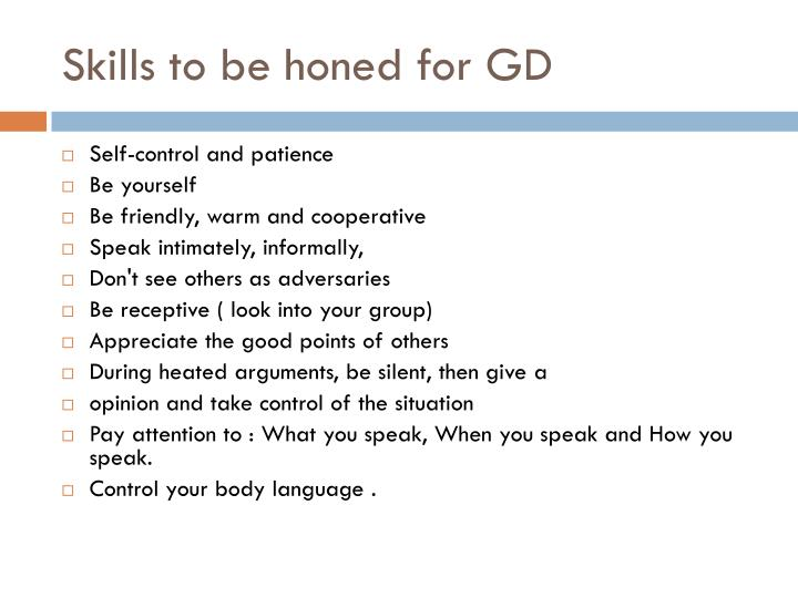 Skills to be honed for gd