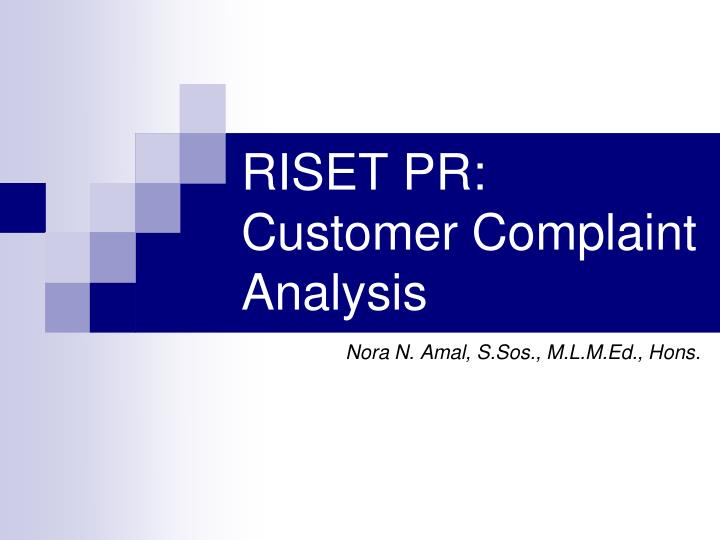 Riset pr customer complaint analysis