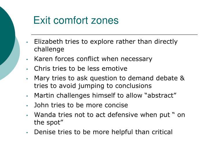 Exit comfort zones