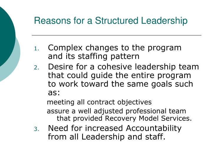 Reasons for a structured leadership