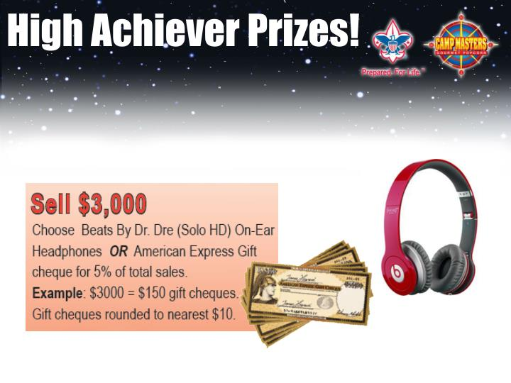 High Achiever Prizes!