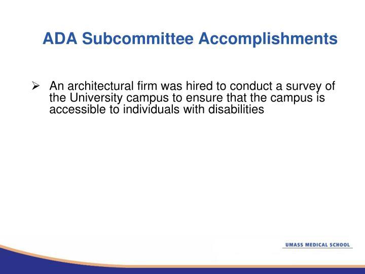 ADA Subcommittee Accomplishments