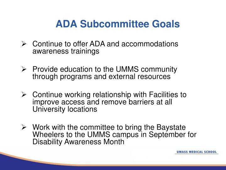 ADA Subcommittee Goals
