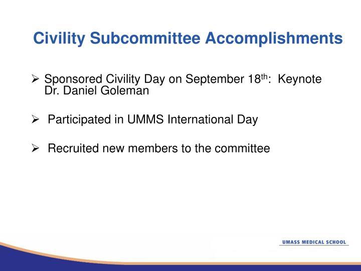 Civility Subcommittee Accomplishments