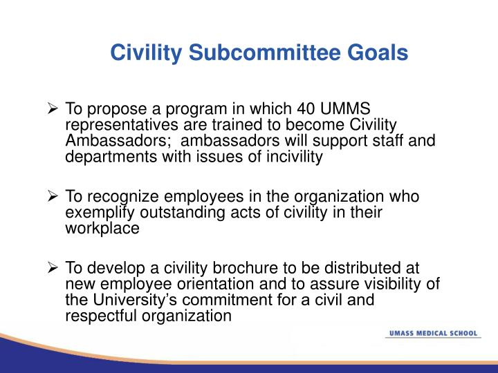Civility Subcommittee Goals