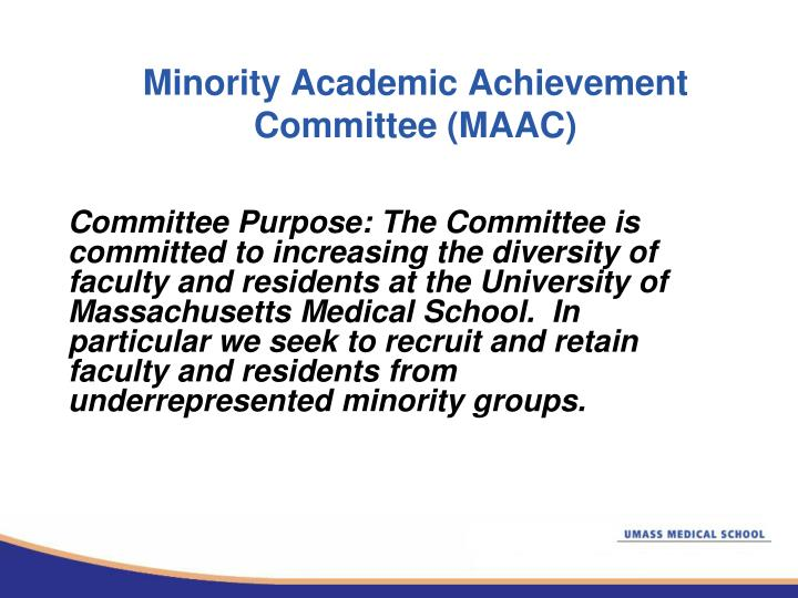 Minority Academic Achievement Committee (MAAC)