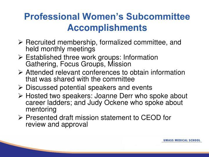 Professional Women's Subcommittee Accomplishments