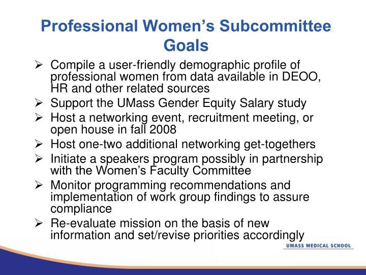 Professional Women's Subcommittee Goals