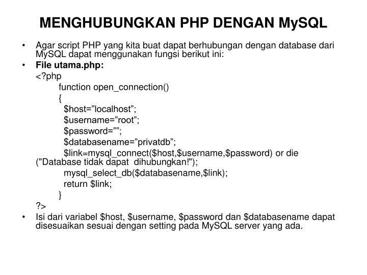 MENGHUBUNGKAN PHP DENGAN MySQL