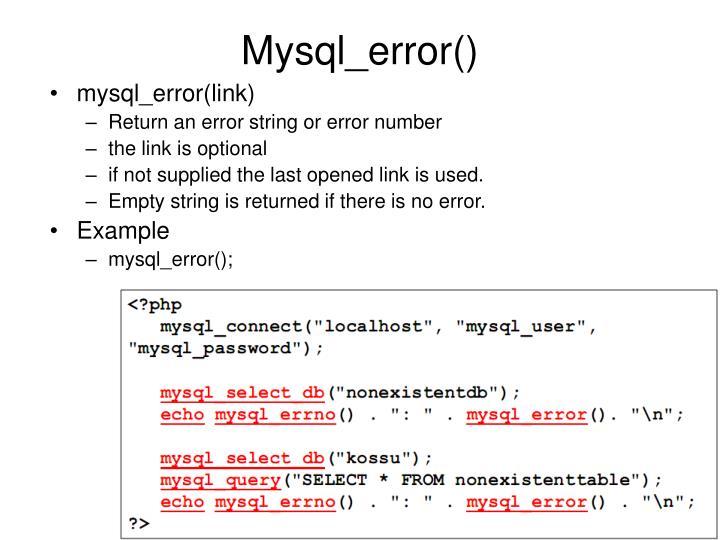 Mysql_error()