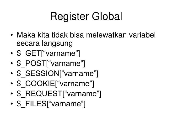 Register Global