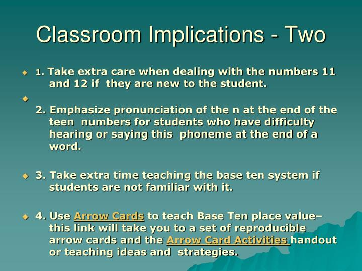 Classroom Implications - Two