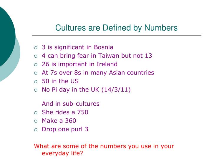 Cultures are Defined by Numbers
