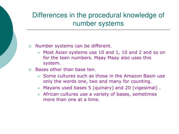 Differences in the procedural knowledge of number systems