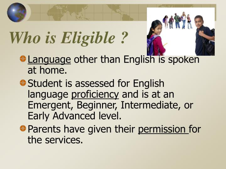 Who is Eligible ?