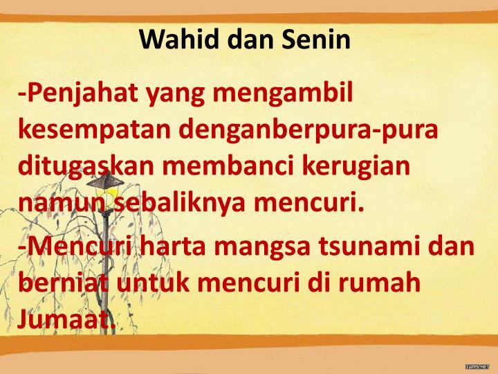 Wahid dan Senin