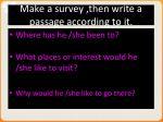 make a survey then write a passage according to it