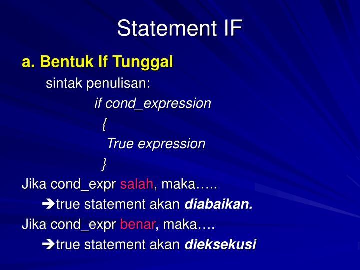 Statement IF