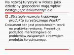 na rozw j turystyki w polsce jako dziedziny gospodarki maj wp yw nast puj ce dokumenty c d