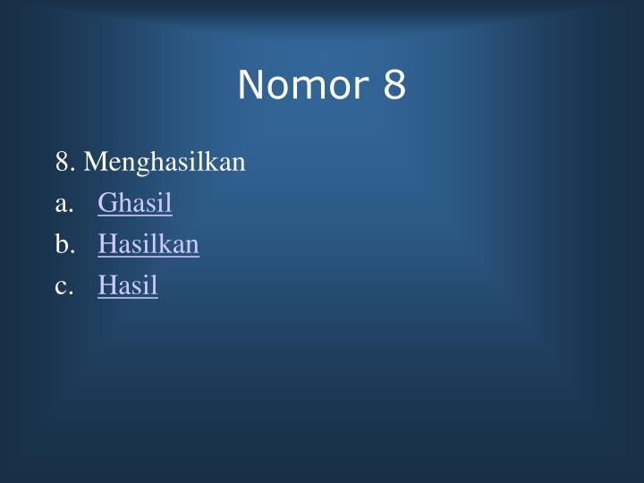 Nomor 8