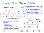 exact dfa vs nature dfa