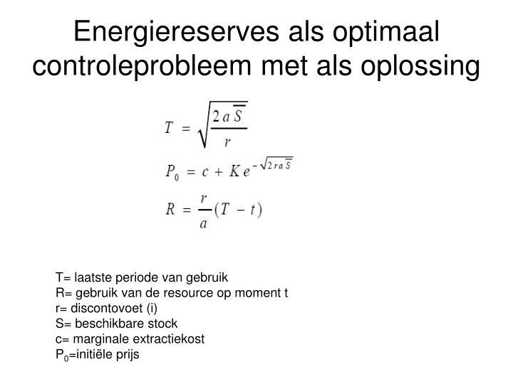 Energiereserves als optimaal controleprobleem met als oplossing