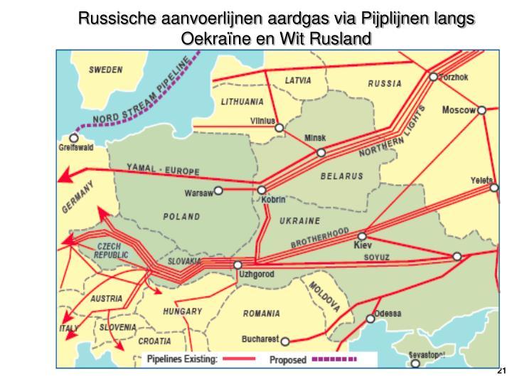 Russische aanvoerlijnen aardgas via Pijplijnen langs Oekraïne en Wit Rusland