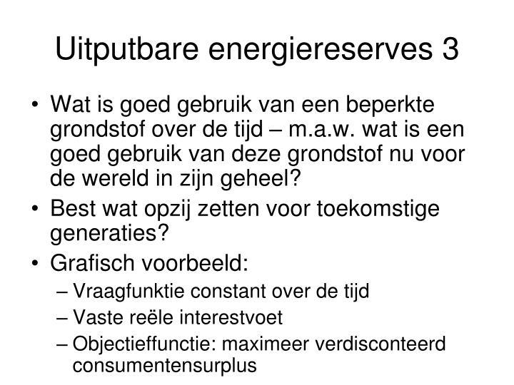 Uitputbare energiereserves 3