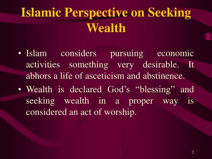 Islamic perspective on seeking wealth
