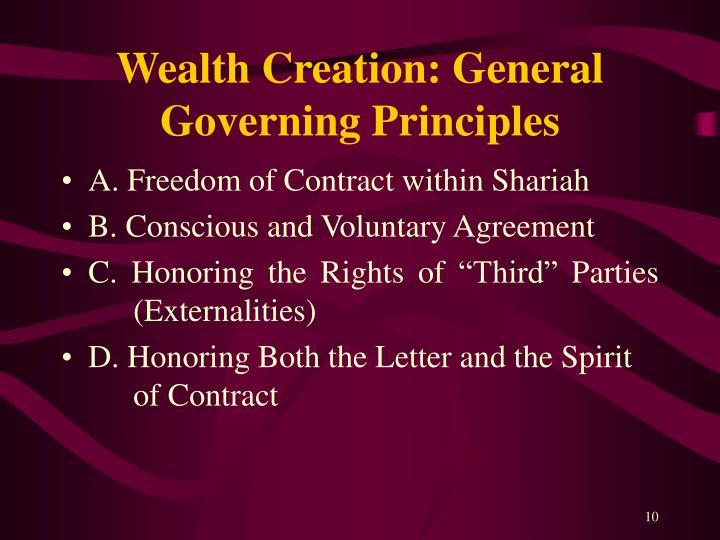 Wealth Creation: General Governing Principles