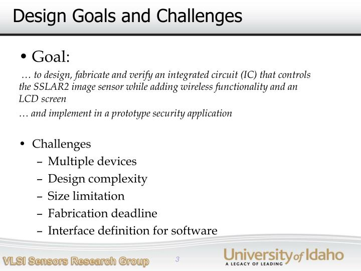 Design goals and challenges