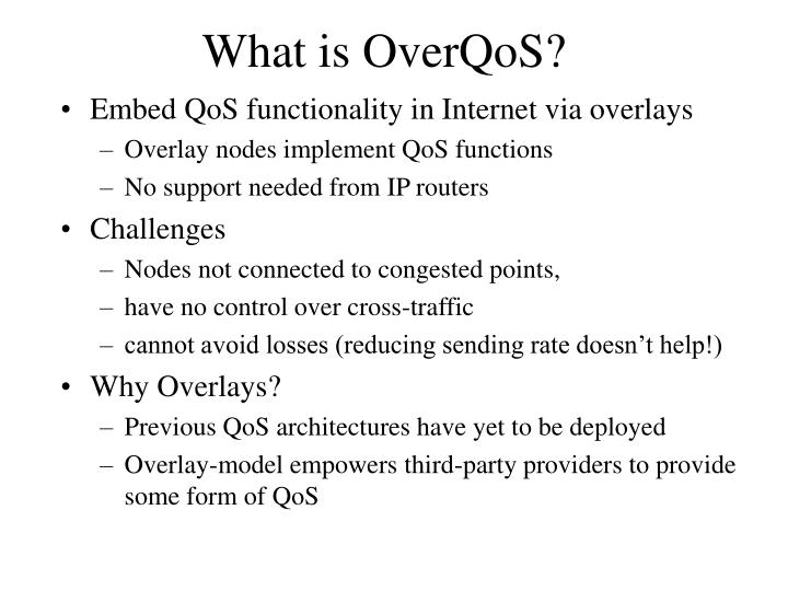 What is overqos