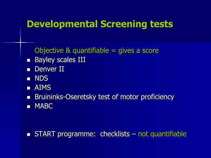 Developmental Screening tests