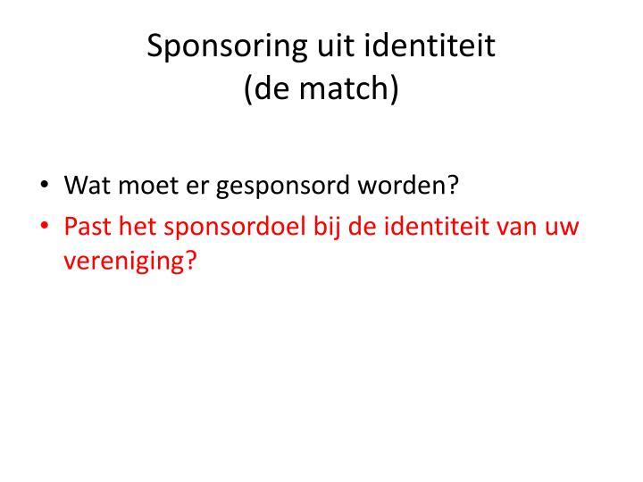 Sponsoring uit identiteit