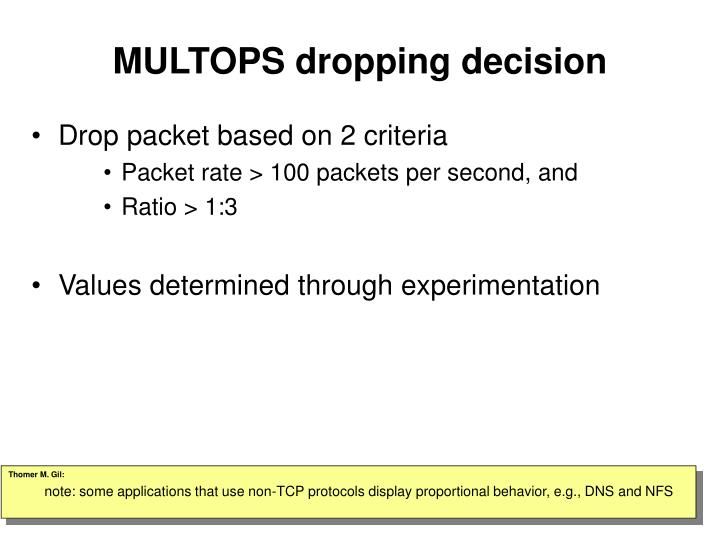 MULTOPS dropping decision