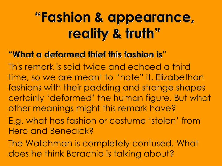 """Fashion & appearance, reality & truth"""
