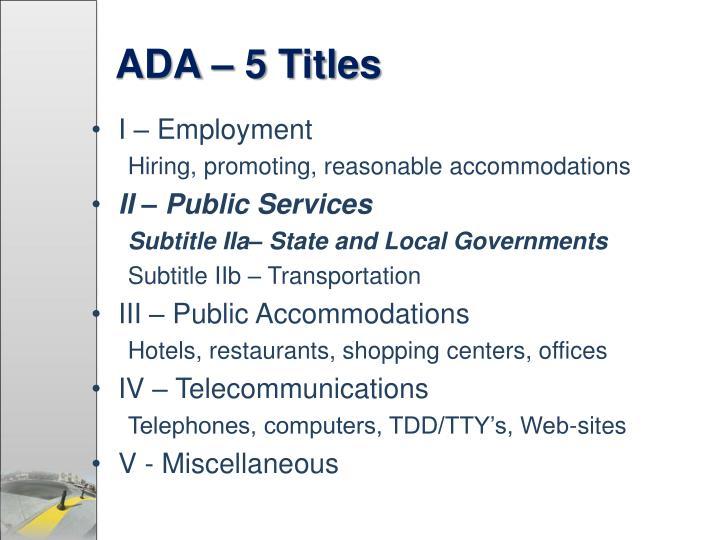 ADA – 5 Titles