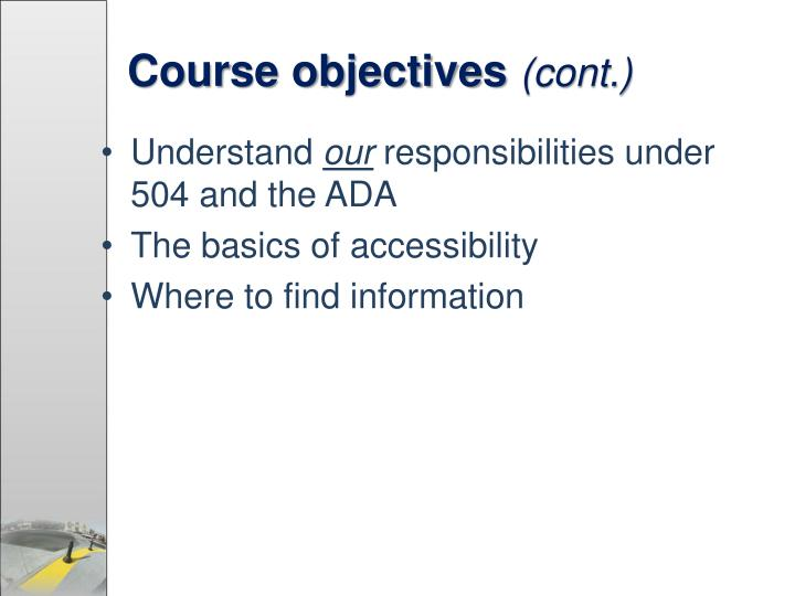 Course objectives cont