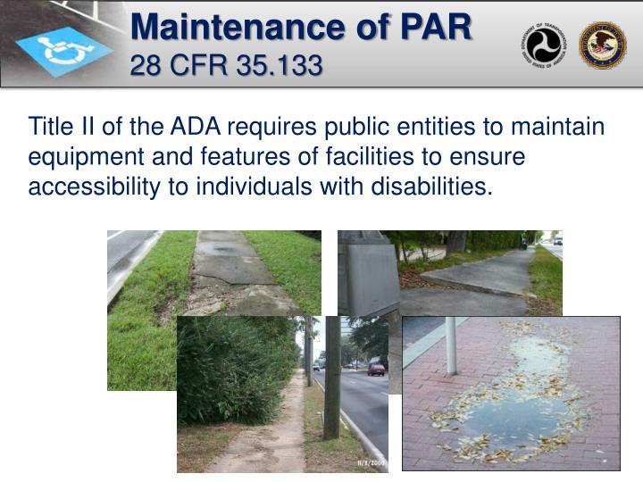 Maintenance of PAR