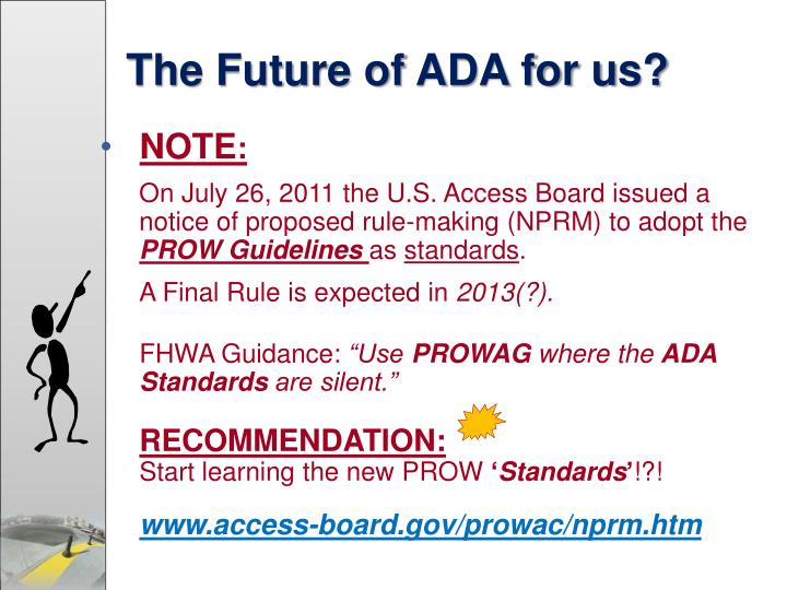 The Future of ADA for us?