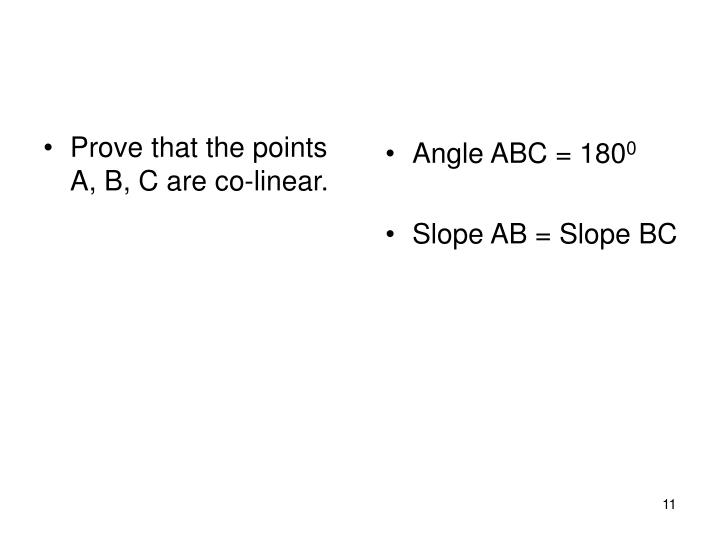 Prove that the points A, B, C are co-linear.