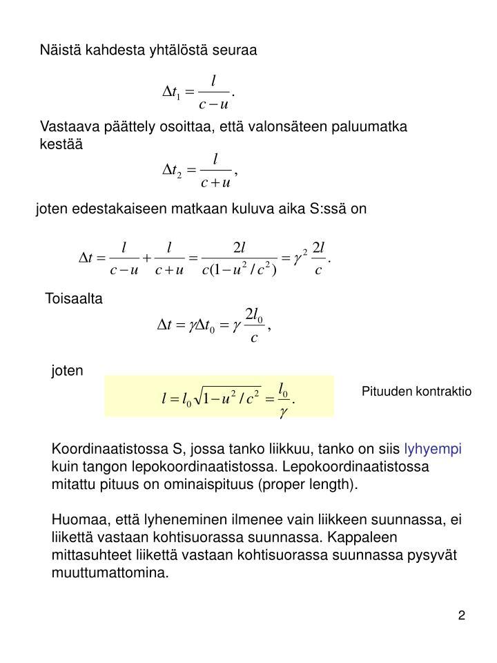 Näistä kahdesta yhtälöstä seuraa