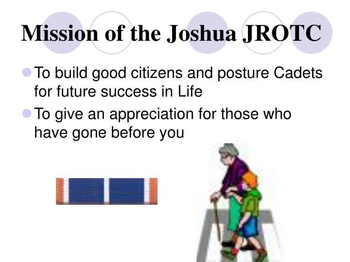 Mission of the Joshua JROTC