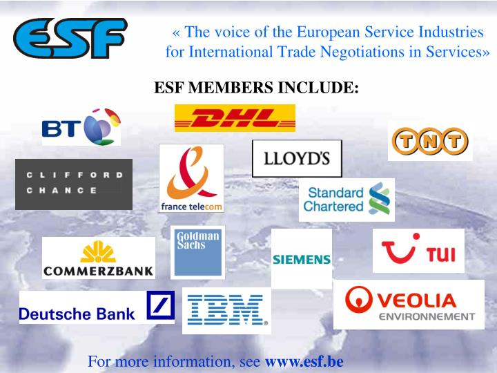 The voice of the european service industries for international trade negotiations in services