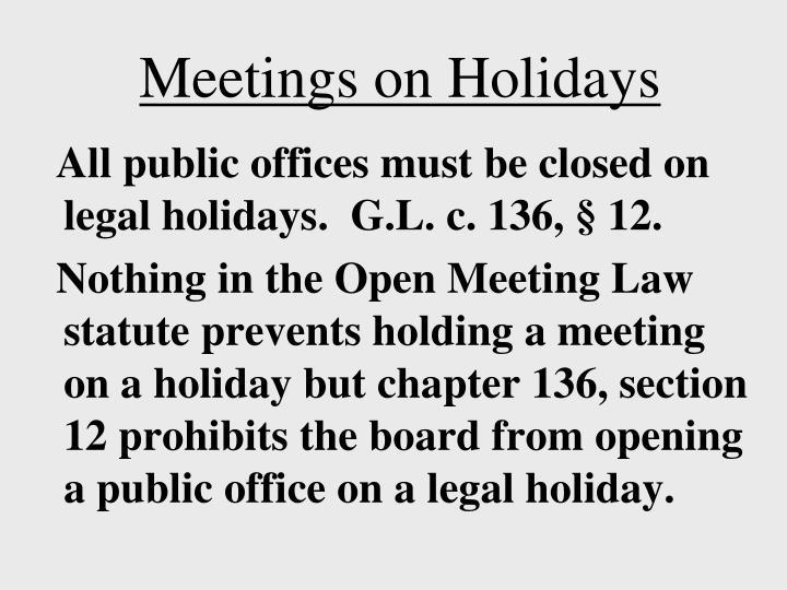 Meetings on Holidays